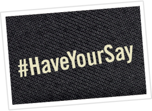 #Have Your Say logo